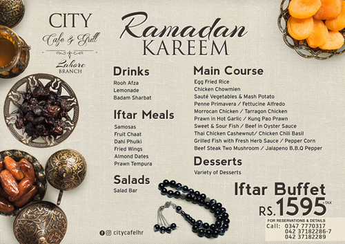 Ramadan Restaurant Guide Lahore 2018 Best Iftar And Sehri Deals