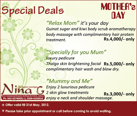 Mother 39 s day special deals of lahore 2012 for Nina g salon lahore