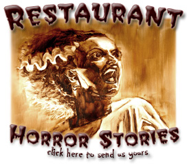 Restaurant Horror Stories